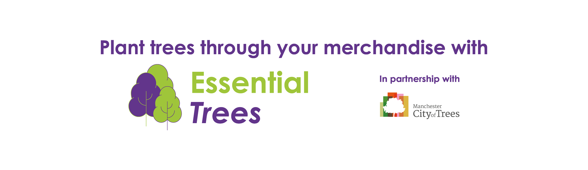 Essential Trees - Plant trees through your merchandise!